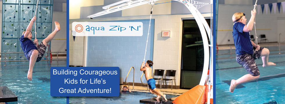 AquaZip'N - building courageous kids for life's great adventure